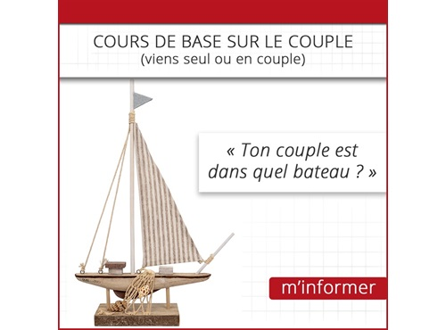 Cours de base sur le couple Ton couple est dans quel bateau
